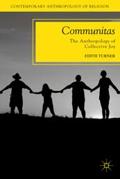 Communitas. The Anthropology of Colective Joy
